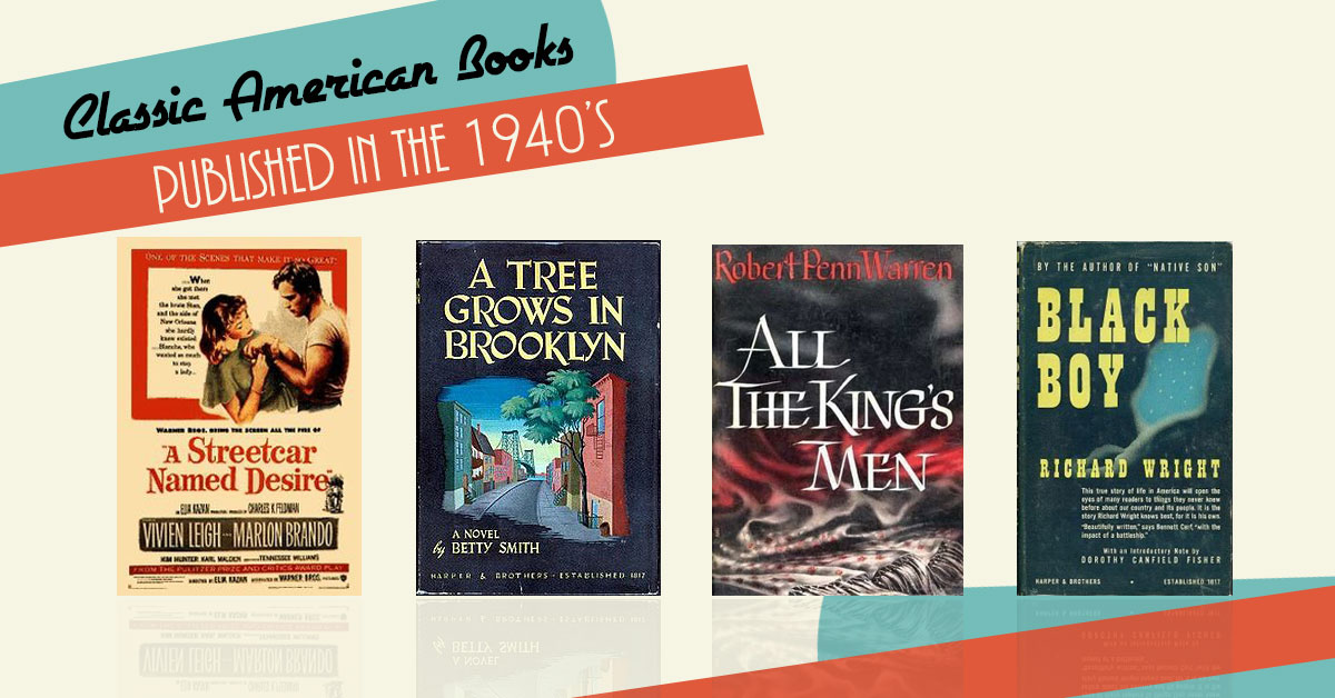 20 Classic American Books Published in the 1940s
